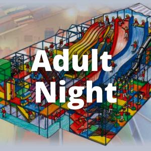 Adult Night